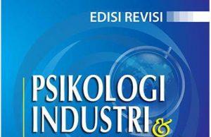 """buku """"Psikologi Industri dan Organisasi"""" yang ditulis oleh Sutarto Wijono. (Foto: Int.)"""